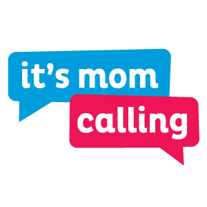 It's Mom Calling » Podcasts